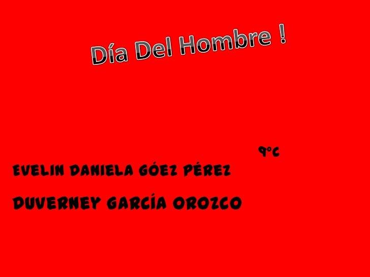 9ºCEvelin Daniela Góez PérezDuverney García Orozco