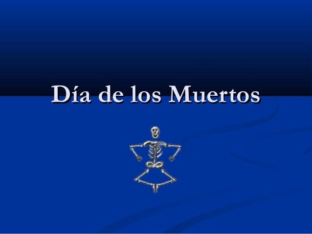 Día de los MuertosDía de los Muertos