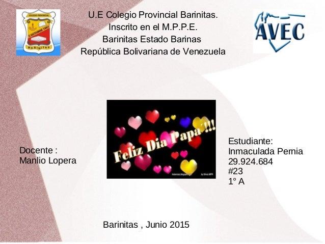 U.E Colegio Provincial Barinitas. Inscrito en el M.P.P.E. Barinitas Estado Barinas República Bolivariana de Venezuela Doce...