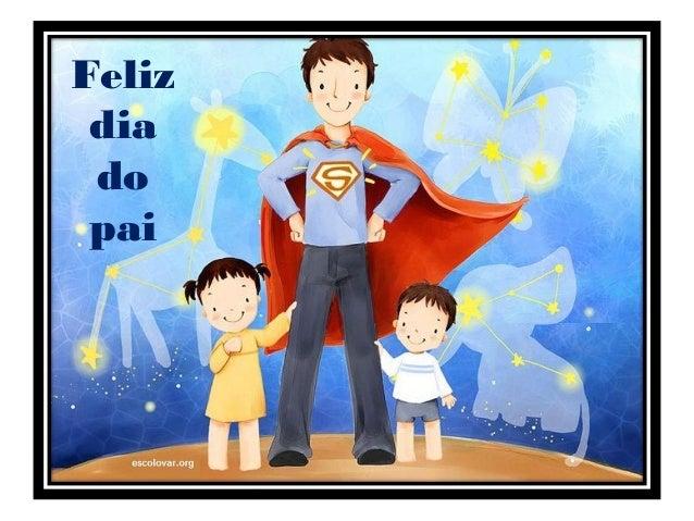 Feliz dia do pai