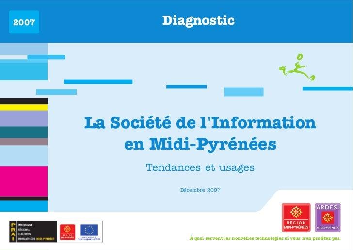 La Société de l'Information en Midi-Pyrénées. Diagnostic 2007