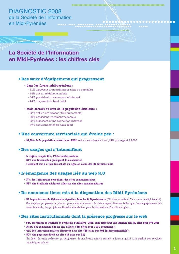 DIAGNOSTIC 2008de la Société de l'Informationen Midi-PyrénéesLa Société de l'Informationen Midi-Pyrénées : les chiffres cl...