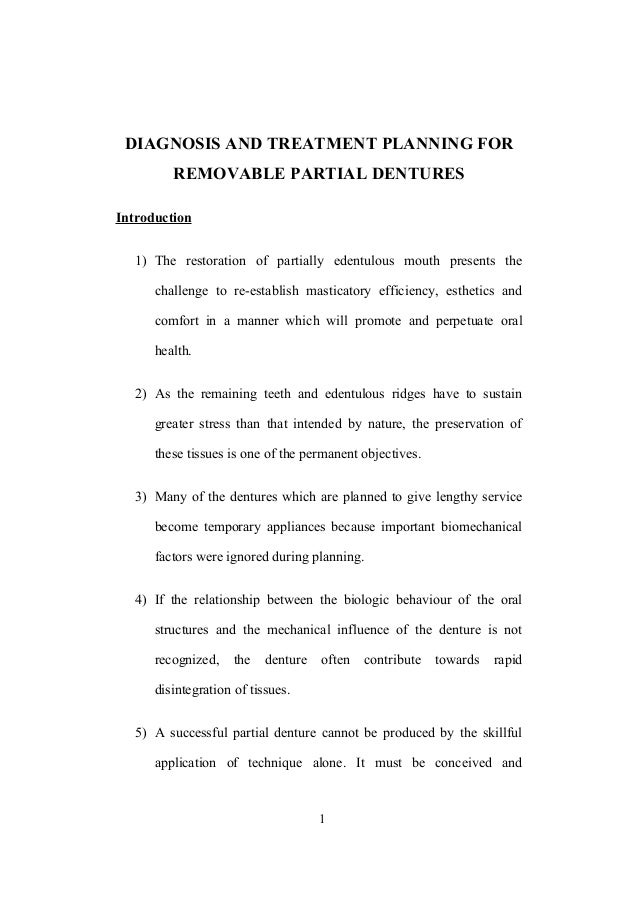 DIAGNOSIS AND TREATMENT PLANNING FOR REMOVABLE PARTIAL DENTURES Introduction 1) The restoration of partially edentulous mo...