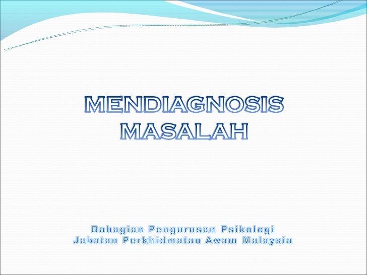 Diagnosis masalah