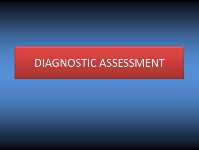 Diagnostic assessment report pptshow