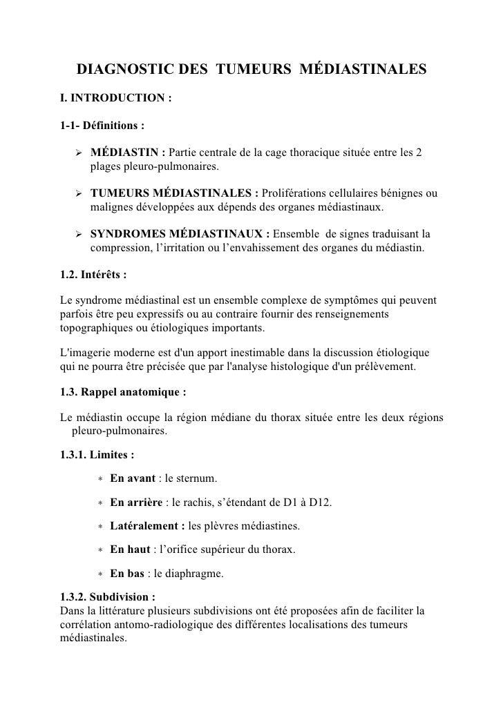 DIAGNOSTIC DES TUMEURS MÉDIASTINALESI. INTRODUCTION :1-1- Définitions :    MÉDIASTIN : Partie centrale de la cage thoraci...