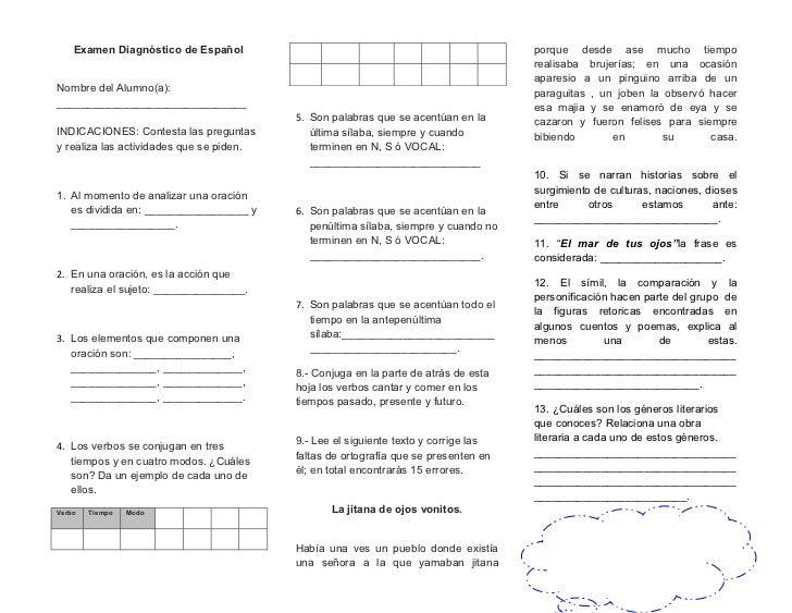 Examen Diagnóstico de Español                                                    porque desde ase mucho tiempo            ...