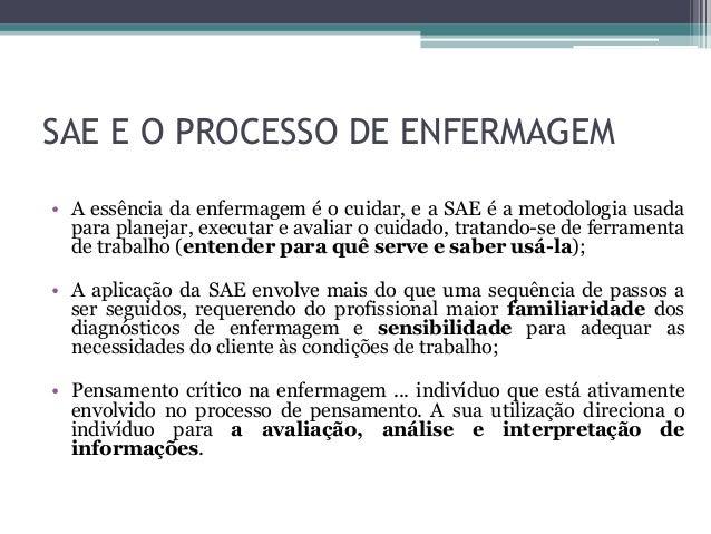 Processo de Enfermagem Sae Sae e o Processo de Enfermagem