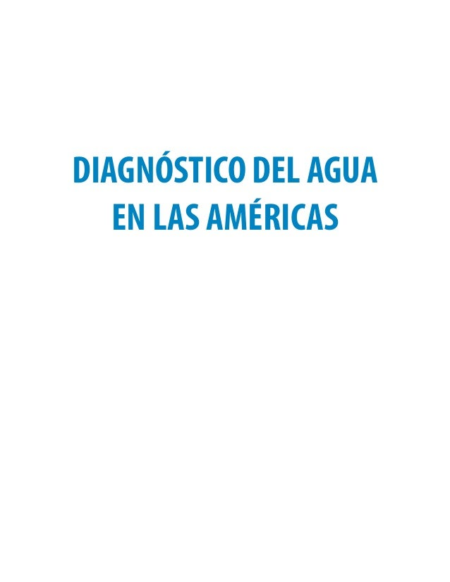 1 DR FCCyT ISBN: 978-607-9217-04-4 DIAGNÓSTICO DEL AGUA EN LAS AMÉRICAS