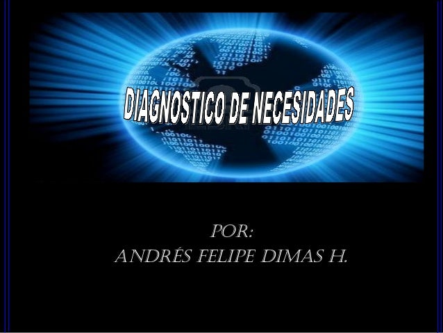 Por: Andrés FeliPe dimAs H.