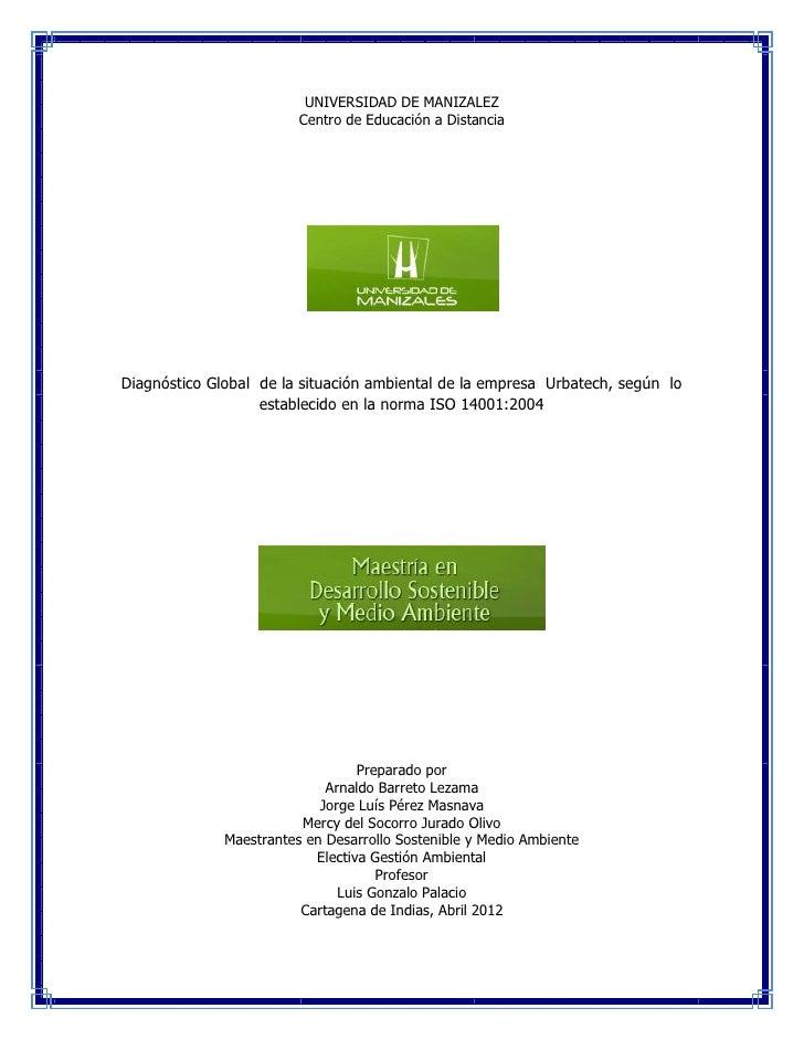 DIAGNÓSTICO GLOBAL SITUACIÓN AMBIENTAL DE URBATECH