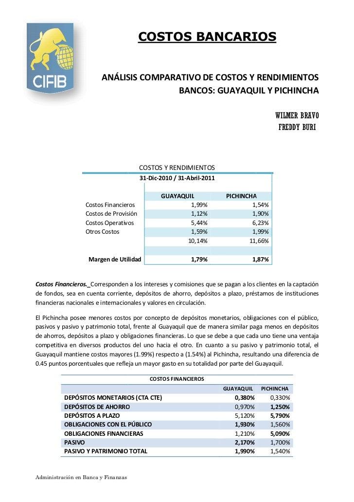 COSTOS BANCARIOS                        ANÁLISIS COMPARATIVO DE COSTOS Y RENDIMIENTOS                                     ...
