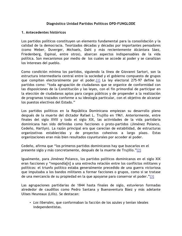 Diagnóstico Unidad Partidos Políticos OPD-FUNGLODE  1. Antecedentes históricos  Los partidos políticos constituyen un elem...