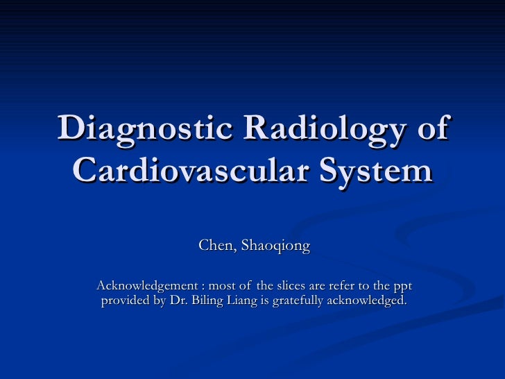 Diagnostic radiology of cardiovascular 2009