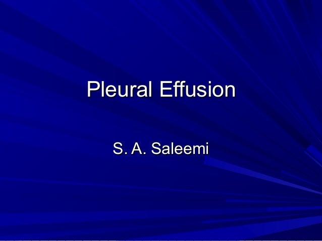 Pleural Effusion S. A. Saleemi