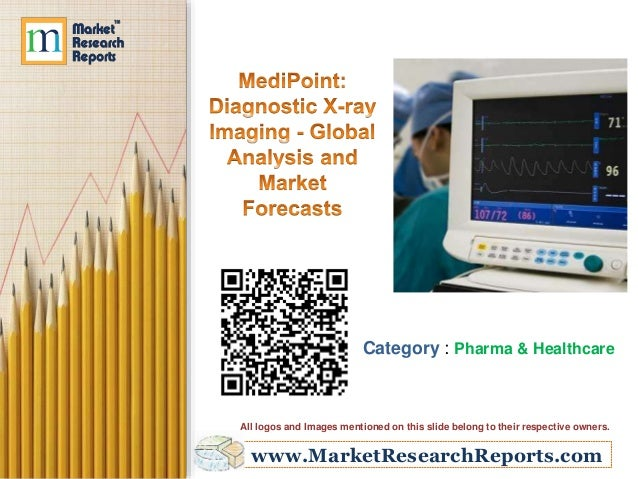 Diagnostic X-ray Imaging - Global Analysis and Market Forecasts