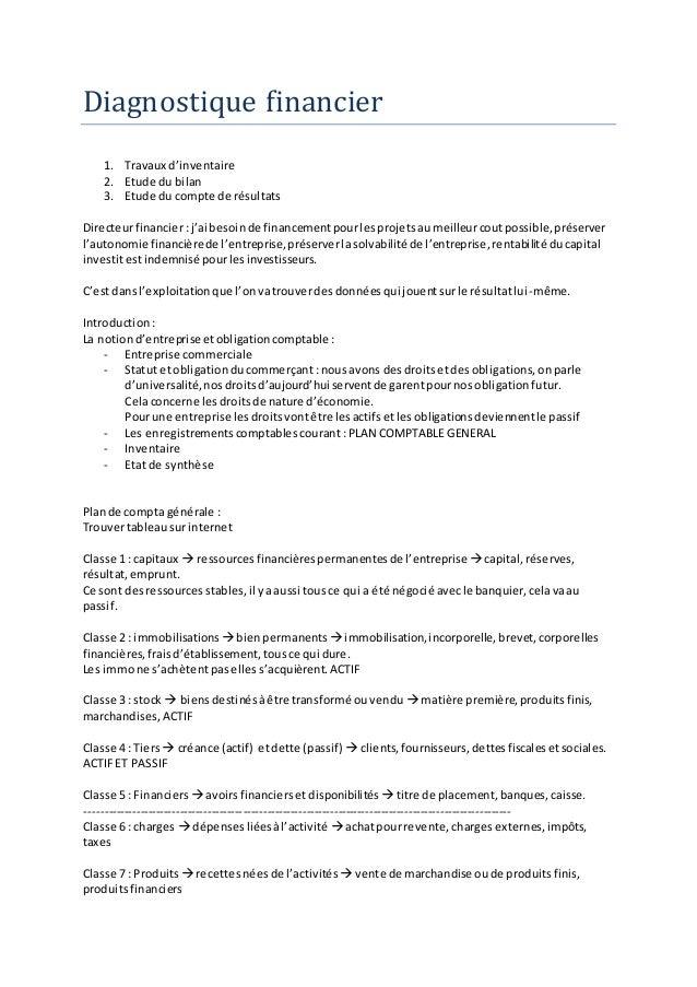 Diagnostique financier  1. Travaux d'inventaire  2. Etude du bilan  3. Etude du compte de résultats  Directeur financier :...