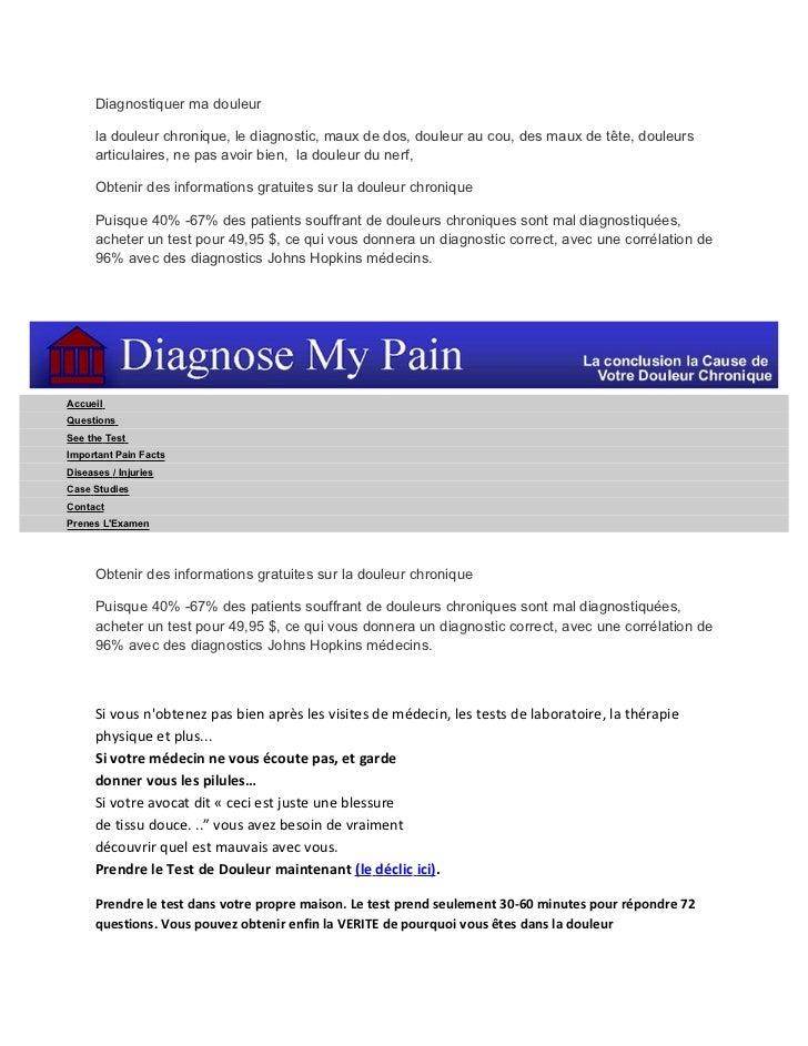 Diagnostiquer ma douleur      la douleur chronique, le diagnostic, maux de dos, douleur au cou, des maux de tête, douleurs...