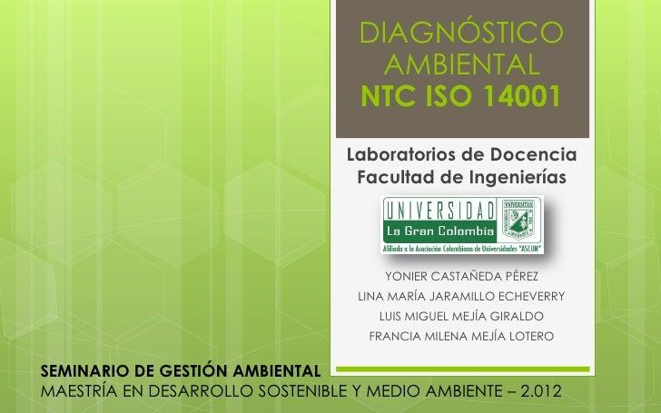 Presentación_DIAGNÓSTICO DE REQUISITOS DEL SISTEMA DE GESTIÓN AMBIENTAL ISO 14001