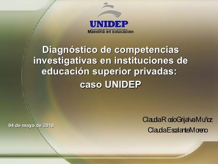 Maestría en Educación Diagnóstico de competencias investigativas en instituciones de educación superior privadas:  caso UN...