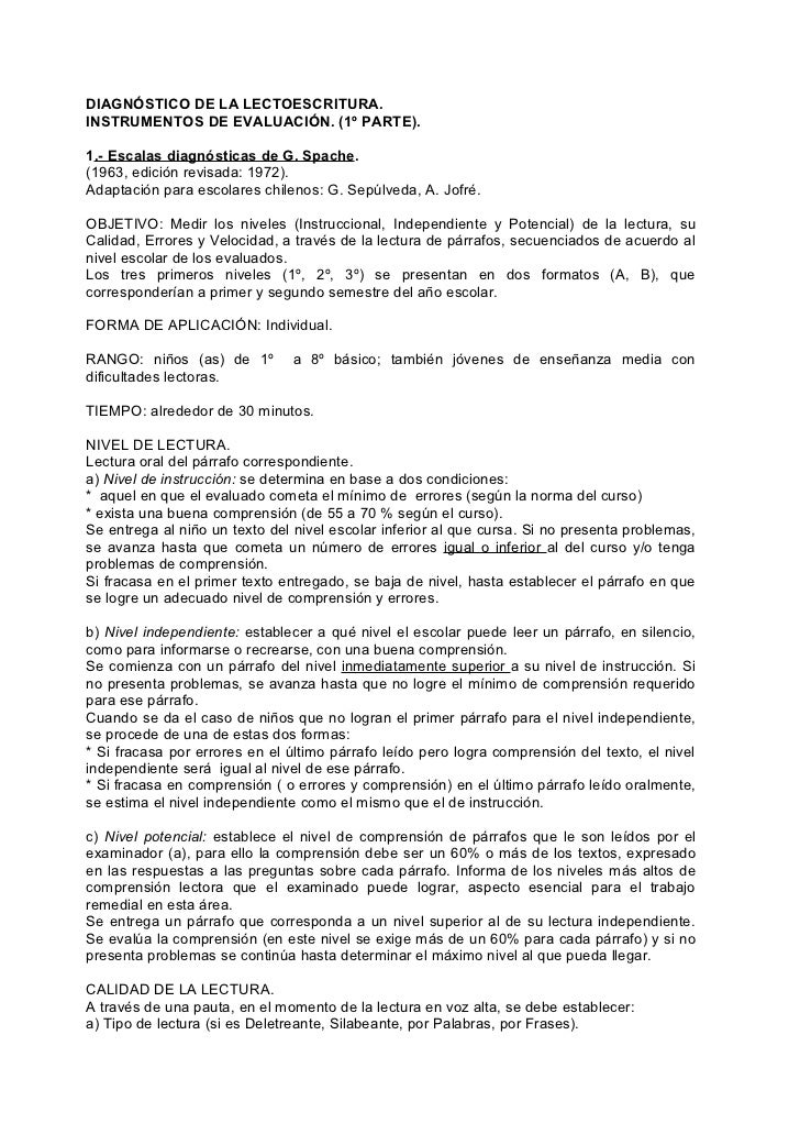 DIAGNÓSTICO DE LA LECTOESCRITURA.INSTRUMENTOS DE EVALUACIÓN. (1º PARTE).1.- Escalas diagnósticas de G. Spache.(1963, edici...