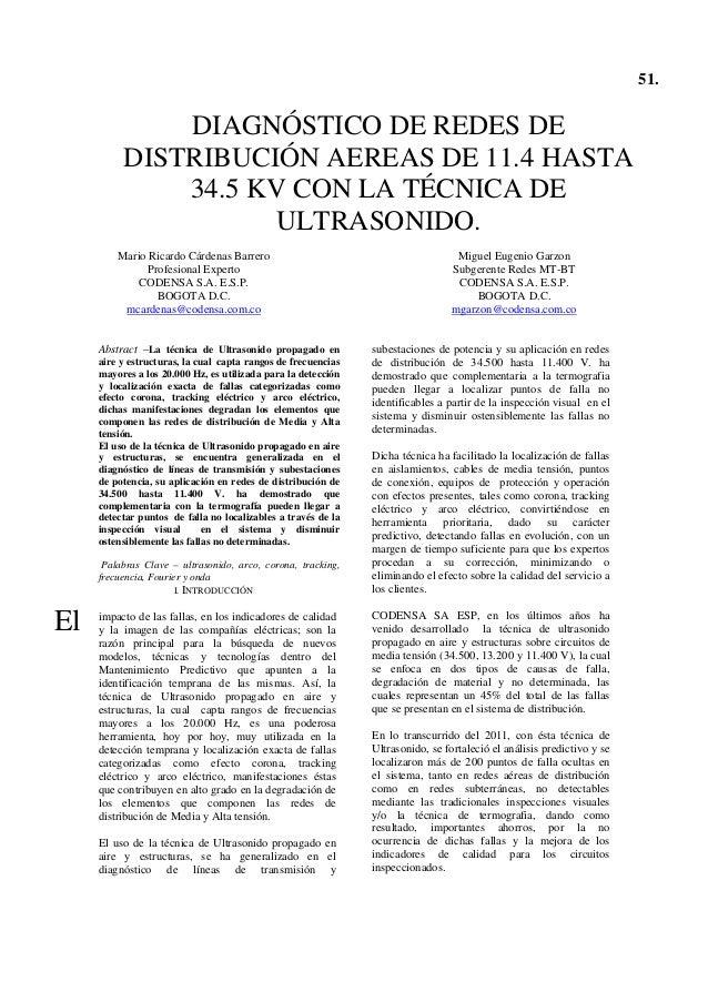 51. DIAGNÓSTICO DE REDES DE DISTRIBUCIÓN AEREAS DE 11.4 HASTA 34.5 KV CON LA TÉCNICA DE ULTRASONIDO. Mario Ricardo Cárdena...