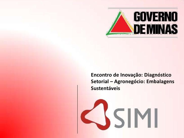 Encontro de Inovação: Diagnóstico Setorial – Agronegócio: Embalagens Sustentáveis
