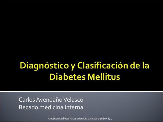 Diagnóstico y clasificación de la diabetes mellitus definitiva