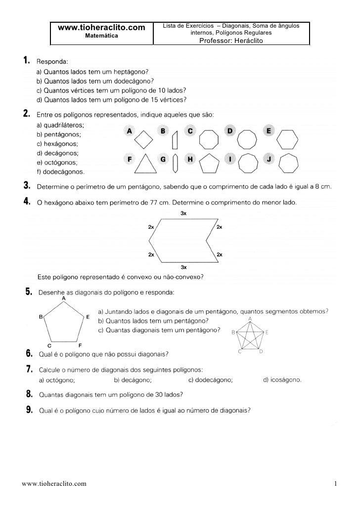 www.tioheraclito.com   Lista de Exercícios – Diagonais, Soma de ângulos                    Matemática               intern...