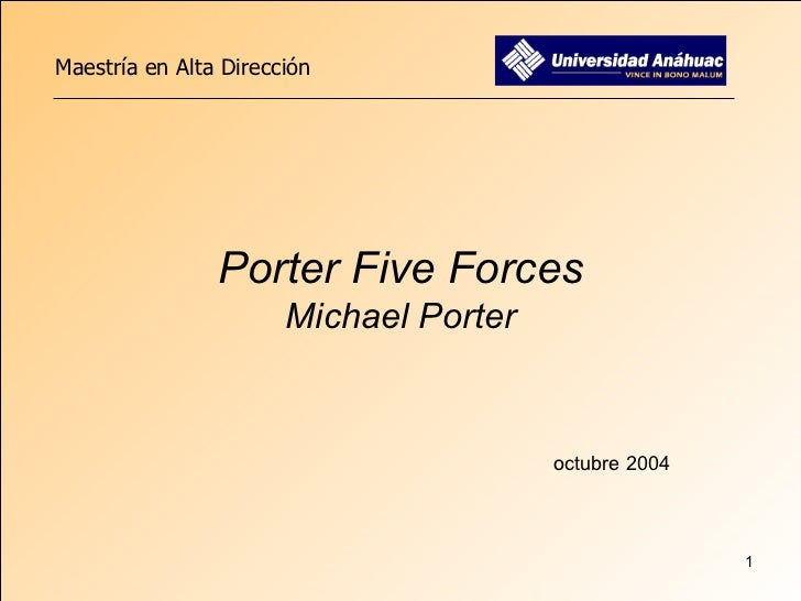 Porter Five Forces Michael Porter octubre 2004