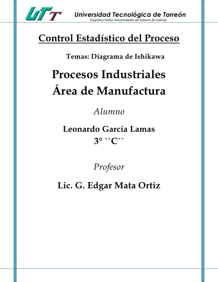 Universidad Tecnológica de Torreón            Organismo Público Descentralizado del Gobierno de CoahuilaControl Estadístic...