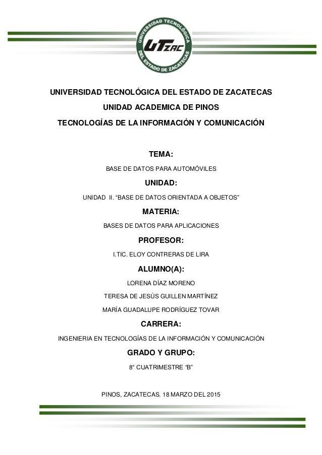 UNIVERSIDAD TECNOLÓGICA DEL ESTADO DE ZACATECAS UNIDAD ACADEMICA DE PINOS TECNOLOGÍAS DE LA INFORMACIÓN Y COMUNICACIÓN TEM...