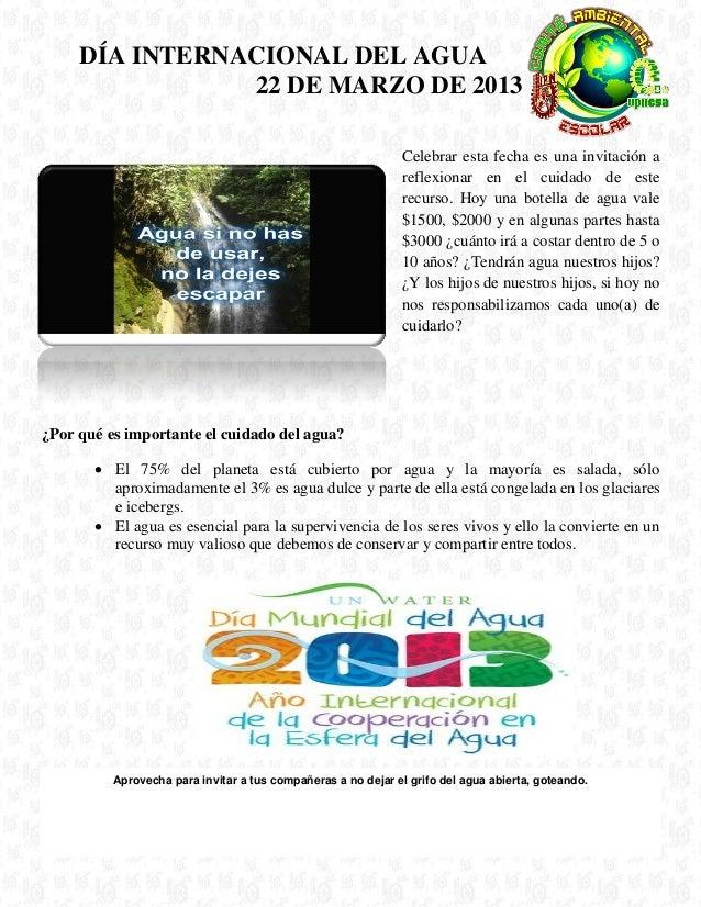 DÍA INTERNACIONAL DEL AGUA                22 DE MARZO DE 2013                                                             ...