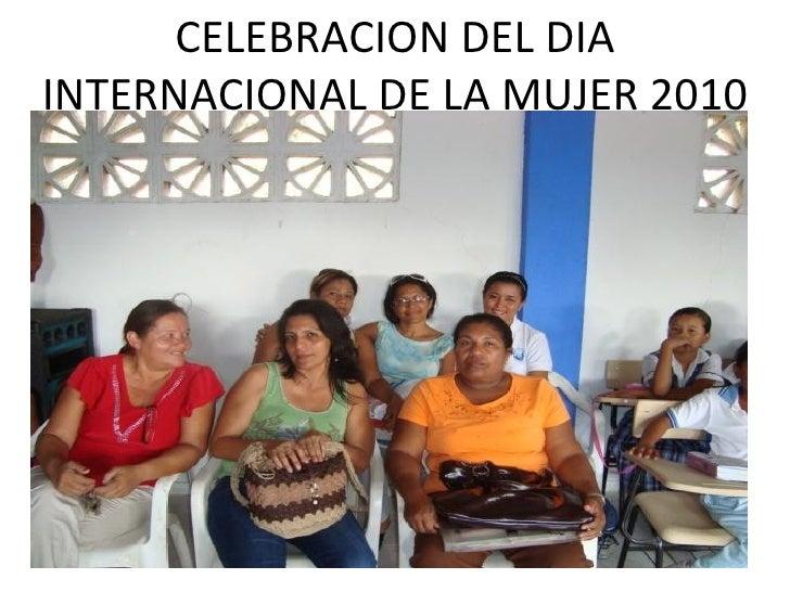 Dia internacional de la mujer 2010
