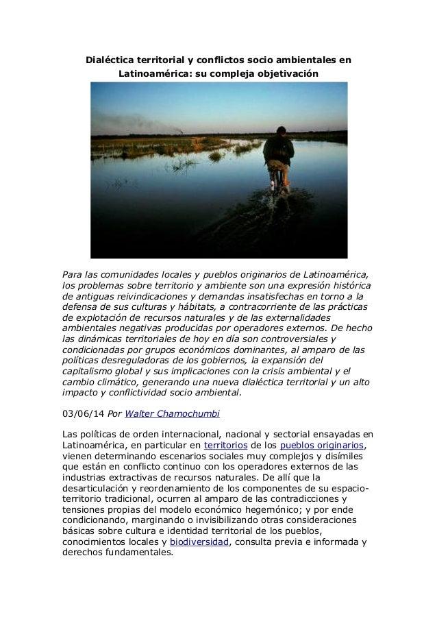 Dialectica territorial y conflictos socio ambientales en latinoaméric1