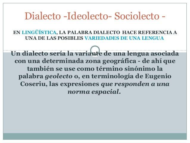 Dialecto  ideolecto- sociolecto - Linguística