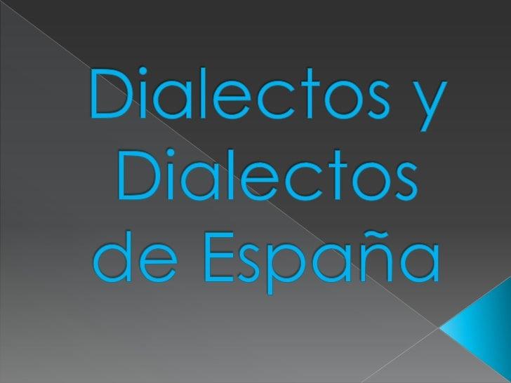 -   Es una palabra que hace referencia    a una de las posibles variedades de    una lengua.-   Los dialectos del latín so...