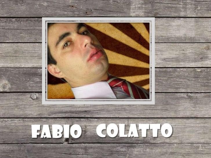 Fabio<br />Colatto<br />