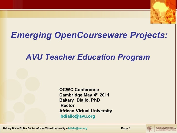 Emerging OpenCourseware Projects: AVU Teacher Education Program   OCW C Conference Cambridge May 4 th  2011 Bakary  Diallo...