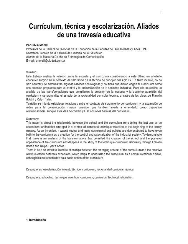 1  Currículum, técnica y escolarización. Aliados de una travesía educativa Por Silvia Morelli Profesora de la Carrera de C...
