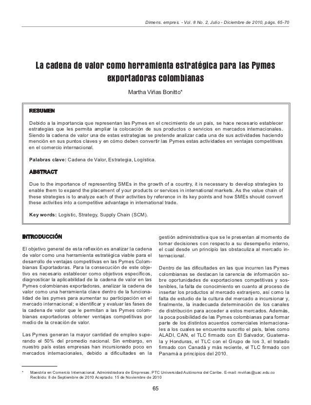 Dimens. empres. - Vol. 8 No. 2, Julio - Diciembre de 2010, págs. 65-70        La cadena de valor como herramienta estratég...