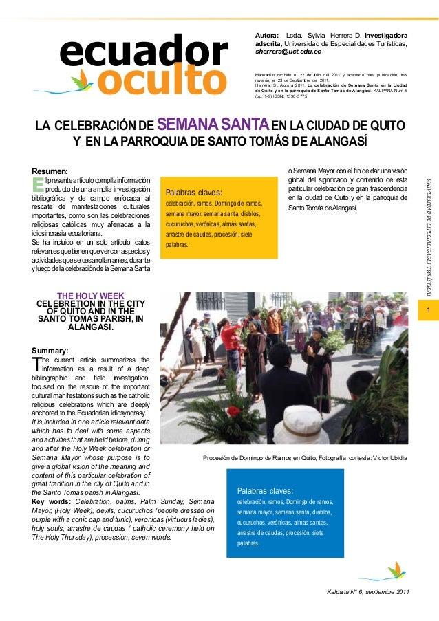 1  LA CELEBRACIÓN DE SEMANA SANTA EN LA CIUDAD DE QUITO  Y EN LA PARROQUIA DE SANTO TOMÁS DE ALANGASÍ  Kalpana N° 6, septi...