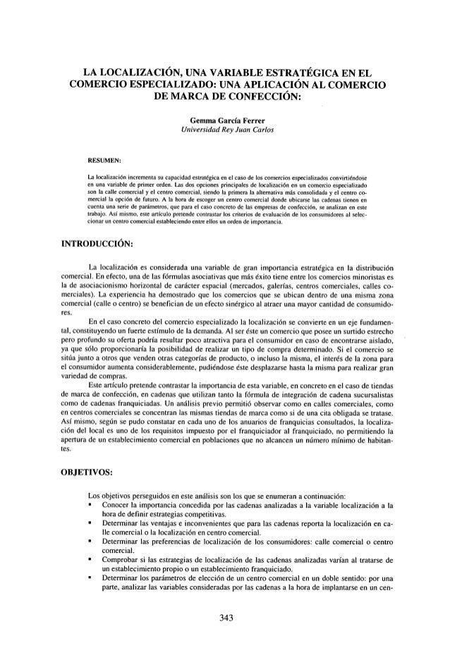 LA LOCALIZACIÓN, UNA VARIABLE ESTRATÉGICA EN EL COMERCIO ESPECIALIZADO: UNA APLICACIÓN AL COMERCIO DE MARCA DE CONFECCIÓN:...
