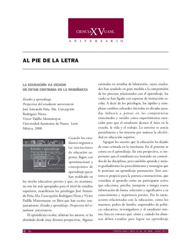 CIENCIA UANL / AÑO 15, No. 58, ABRIL - JUNIO 201296 XV A N I V E R S A R I O UANLCIENCIA AL PIE DE LA LETRA LA EDUCLA EDUC...