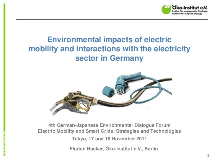 Environmental impacts of electricmobility and interactions with the electricity            sector in Germany      4th Germ...