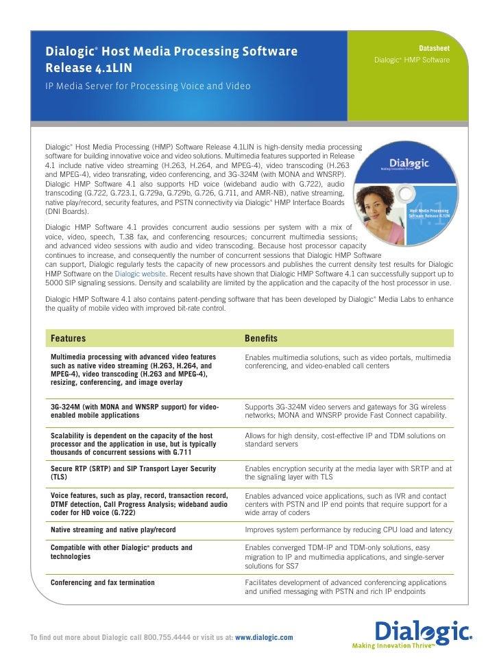 Datasheet     Dialogic Host Media Processing Software                     ®                                               ...