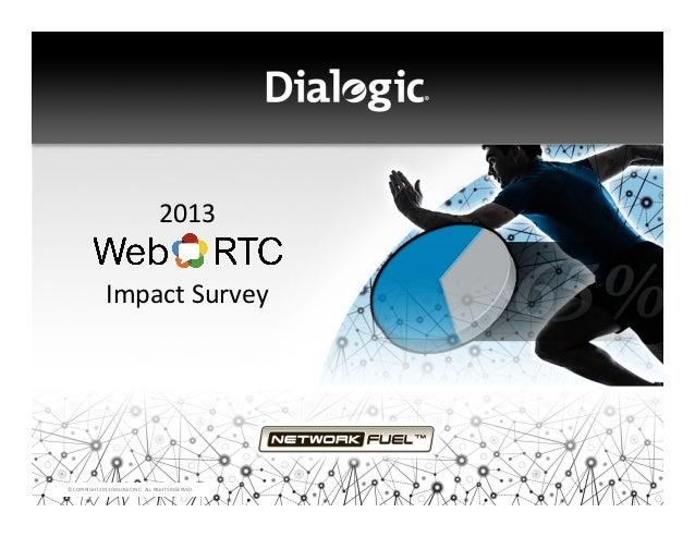 Dialogic WebRTC Impact Study