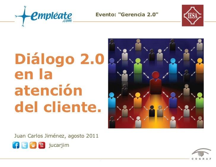 Diálogo 2.0 en la atención del cliente
