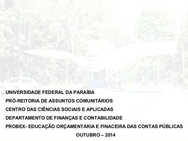 UNIVERSIDADE FEDERAL DA PARAÍBA  PRÓ-REITORIA DE ASSUNTOS COMUNITÁRIOS  CENTRO DAS CIÊNCIAS SOCIAIS E APLICADAS  DEPARTAME...
