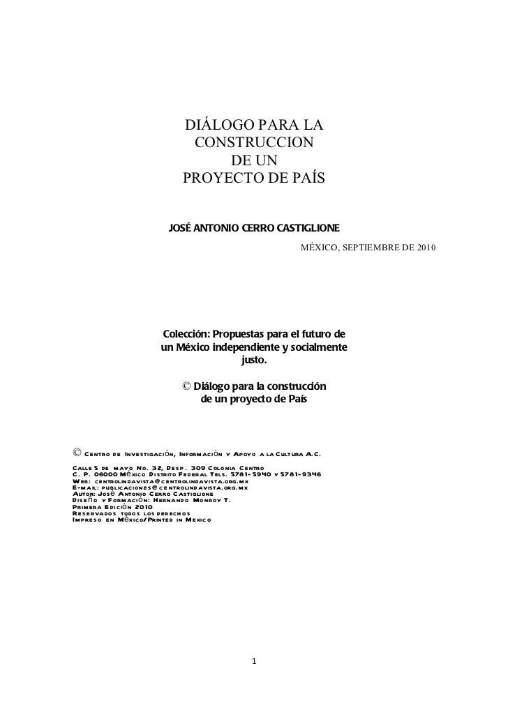 Diálogo para la construcción de un proyecto de país - José Antonio Cerro